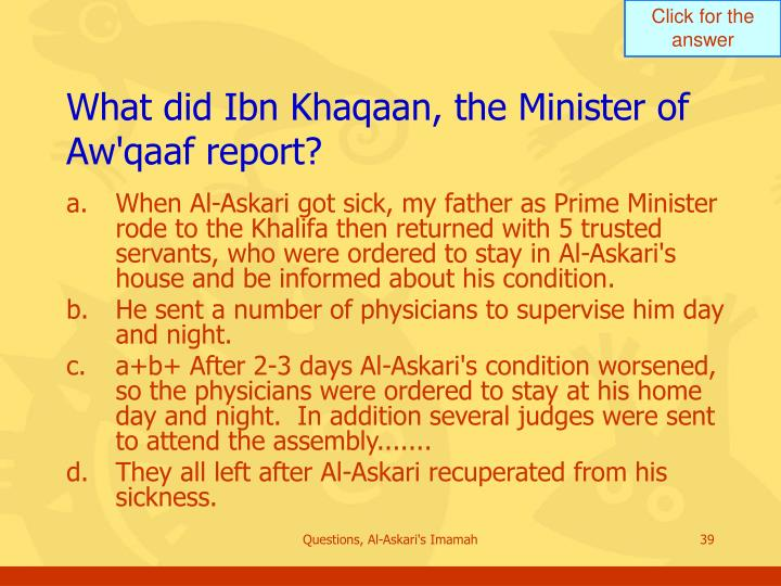 What did Ibn Khaqaan, the Minister of Aw'qaaf report?