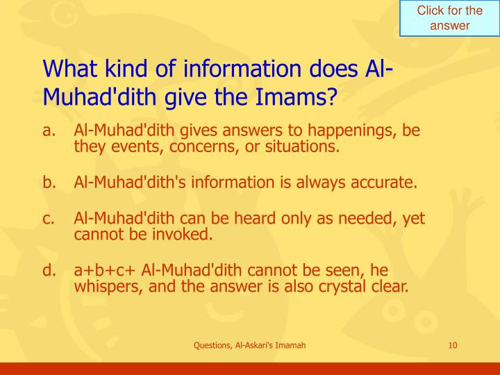 What kind of information does Al-Muhad'dith give the Imams?