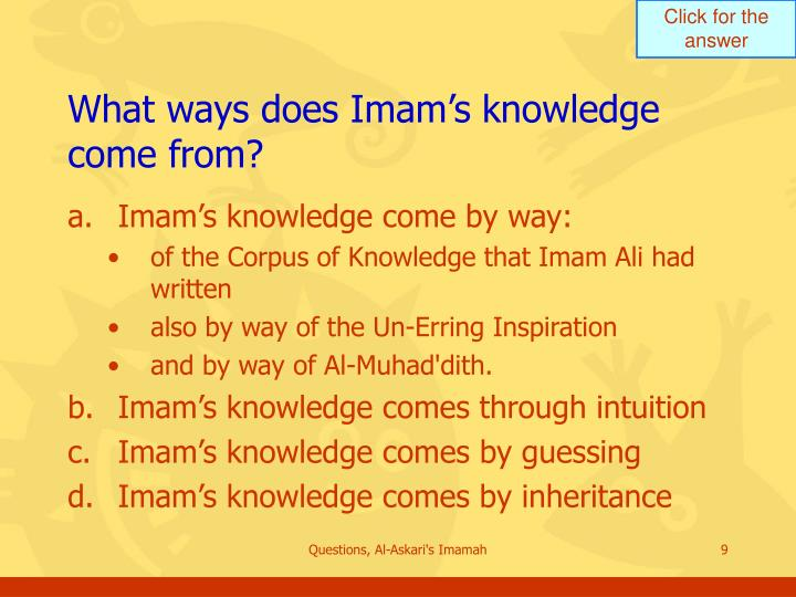What ways does Imam's knowledge come from?