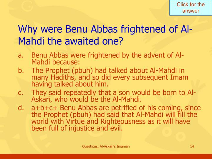 Why were Benu Abbas frightened of Al-Mahdi the awaited one?