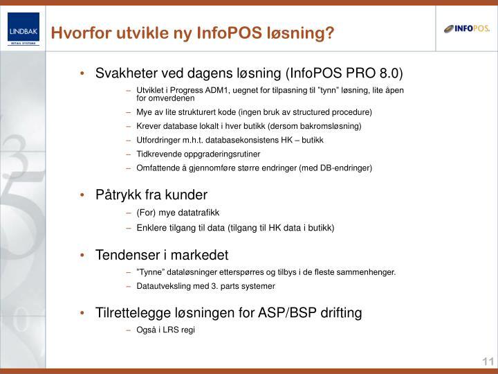Hvorfor utvikle ny InfoPOS løsning?