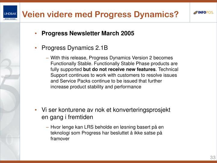 Veien videre med Progress Dynamics?