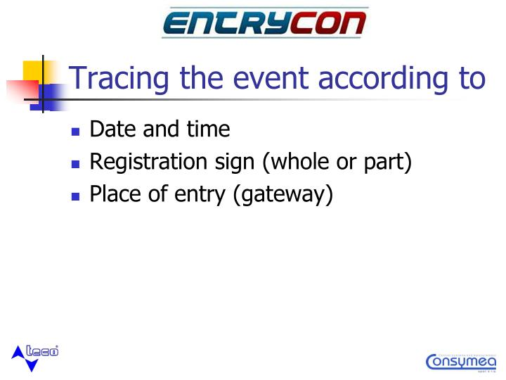 Tracing the event according to