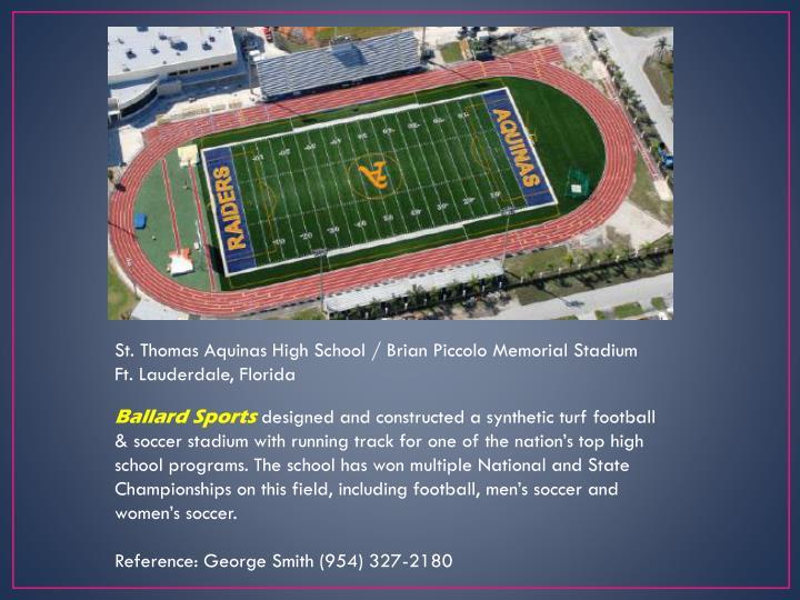 St. Thomas Aquinas High School / Brian Piccolo Memorial Stadium           Ft. Lauderdale, Florida