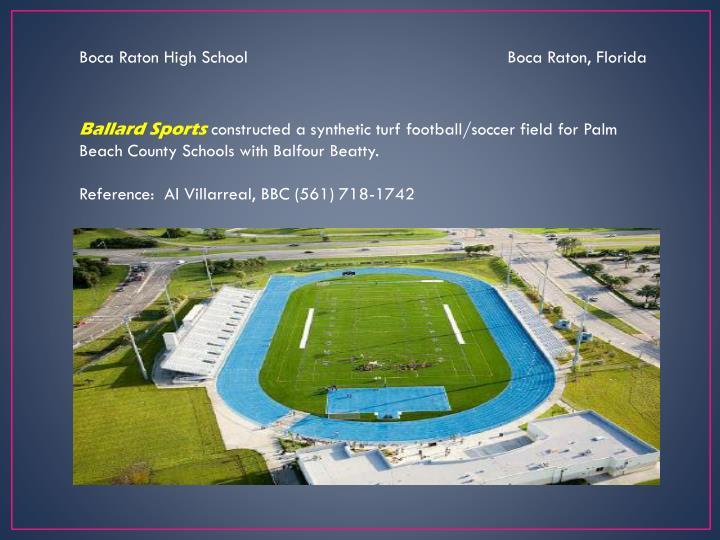 Boca Raton High School                                                    Boca Raton, Florida