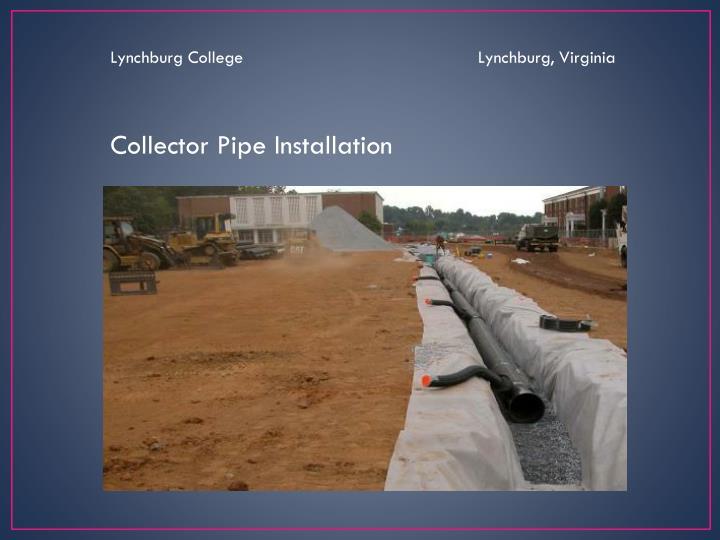 Lynchburg College                                               Lynchburg, Virginia