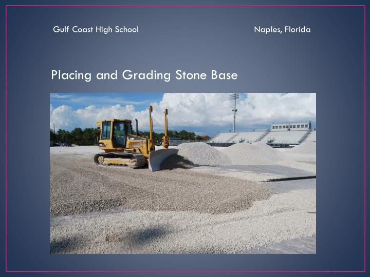 Gulf Coast High School                                             Naples, Florida