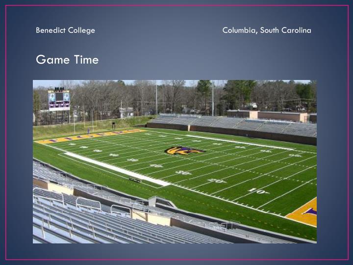 Benedict College                                                    Columbia, South Carolina
