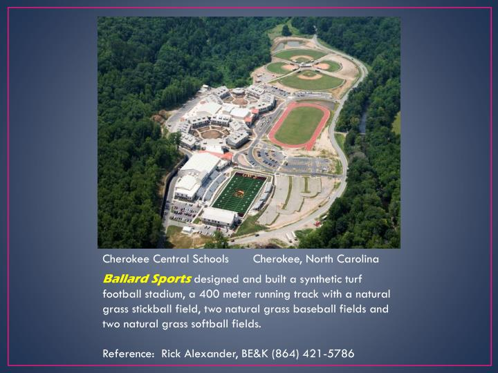 Cherokee Central Schools       Cherokee, North Carolina