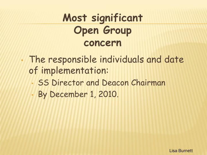 The responsible individuals and date of implementation: