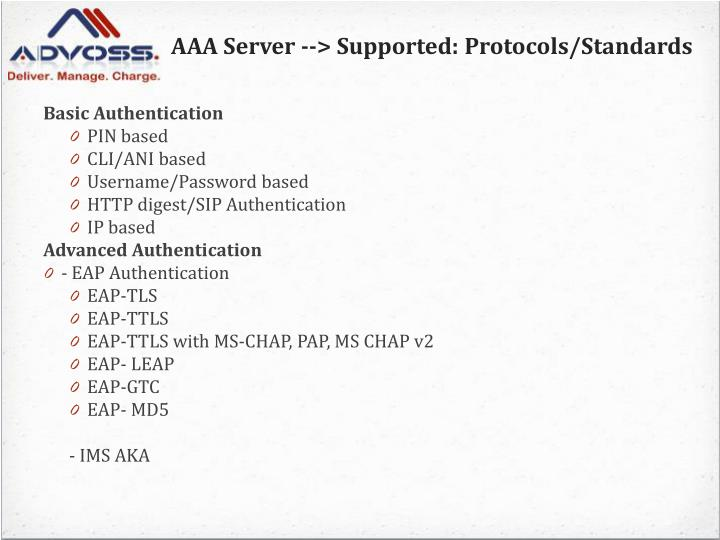 AAA Server --> Supported: Protocols/Standards