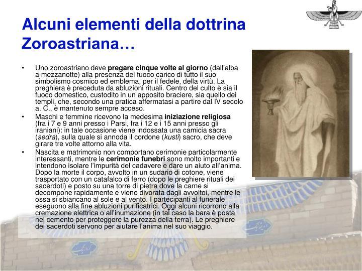 Alcuni elementi della dottrina Zoroastriana…