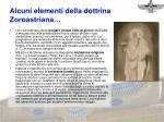 alcuni elementi della dottrina zoroastriana