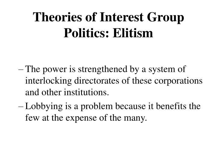 Theories of Interest Group Politics: Elitism