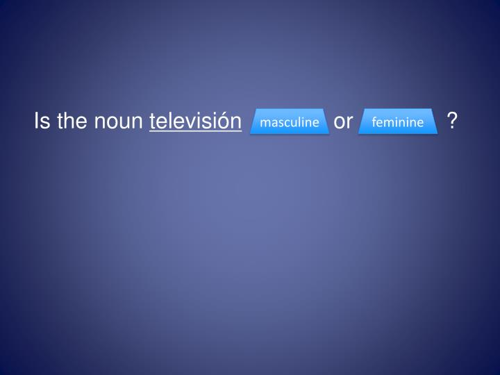 Is the noun
