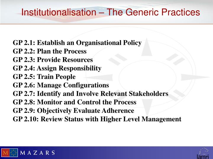 GP 2.1: Establish an Organisational Policy