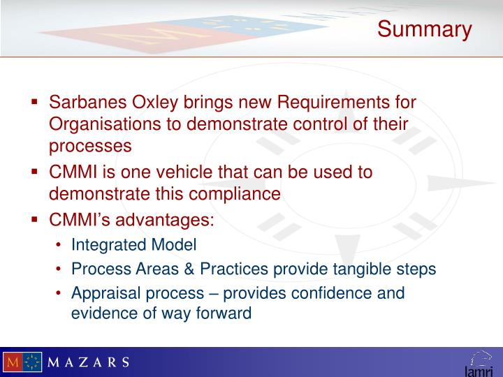 Sarbanes Oxley brings new Requirements for Organisations to demonstrate control of their processes
