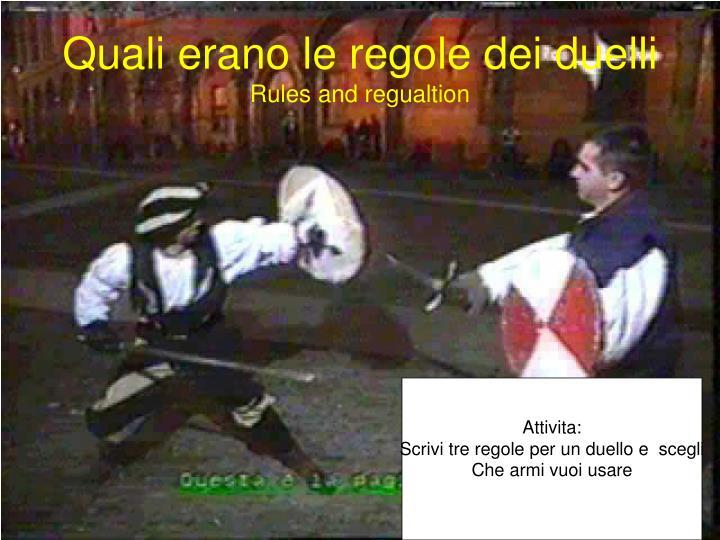 Quali erano le regole dei duelli