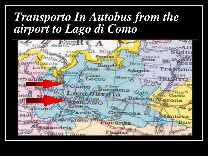 Transporto In Autobus from the airport to Lago di Como