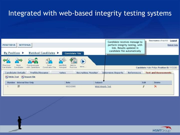 Integrated with web-based integrity testing systems