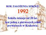 rok za o enia szko y 1992