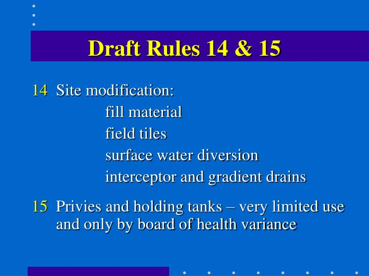 Draft Rules 14 & 15