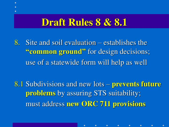 Draft Rules 8 & 8.1