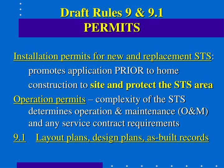Draft Rules 9 & 9.1