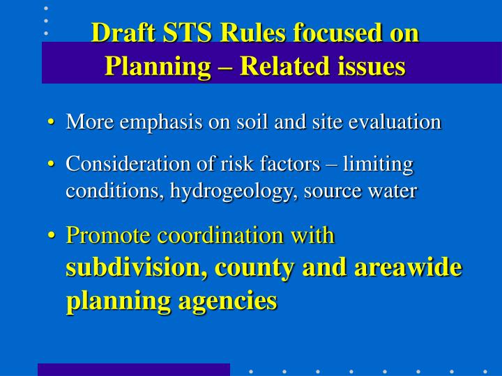 Draft STS Rules focused on Planning – Related issues