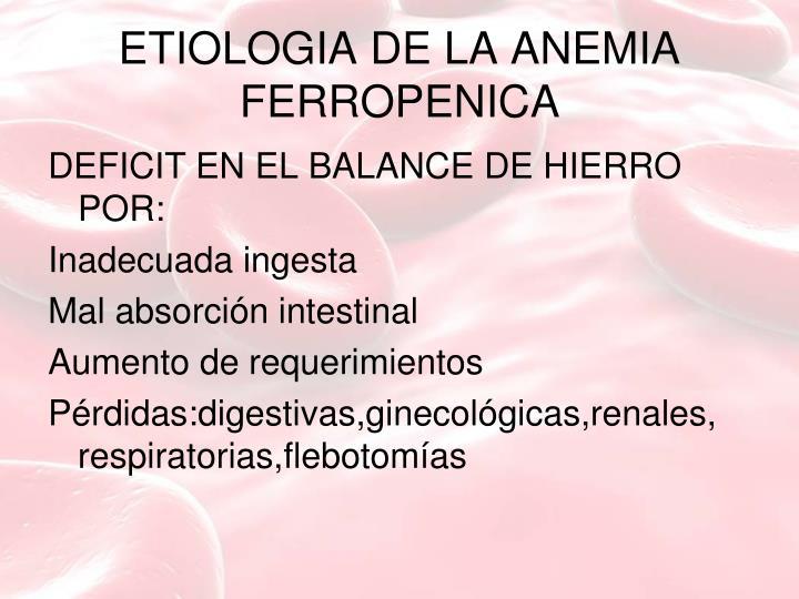 ETIOLOGIA DE LA ANEMIA FERROPENICA