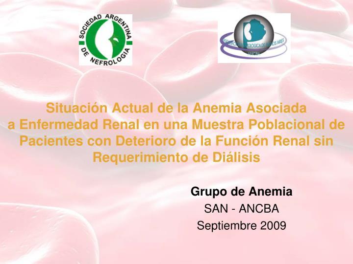 Situación Actual de la Anemia Asociada