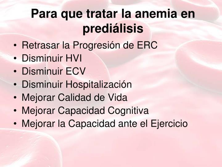 Para que tratar la anemia en prediálisis