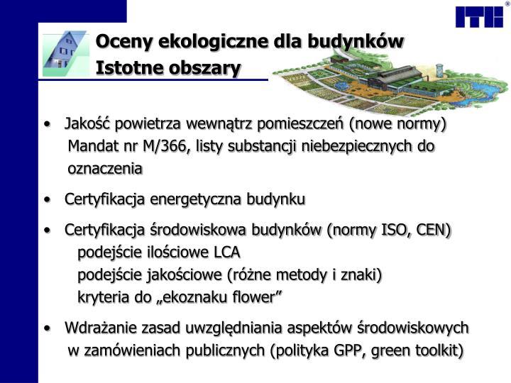 Oceny ekologiczne dla budynków