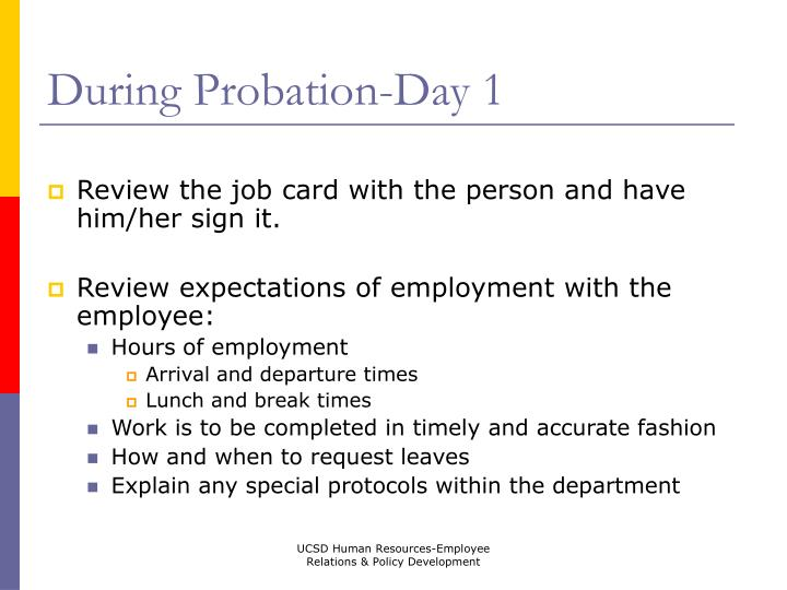 During Probation-Day 1