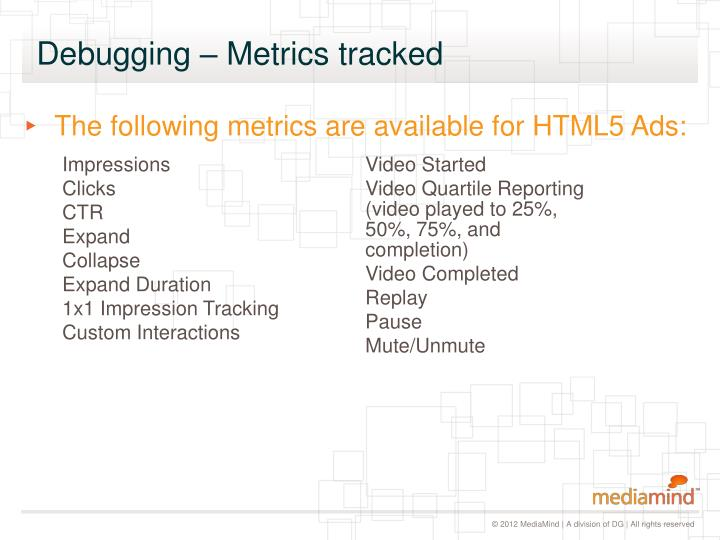 Debugging – Metrics tracked