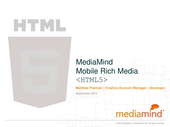 Mediamind mobile rich media html5