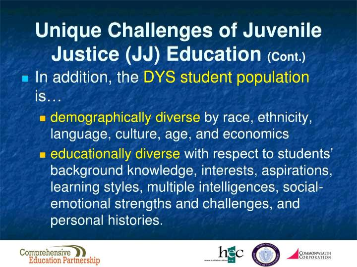 Unique Challenges of Juvenile Justice (JJ) Education