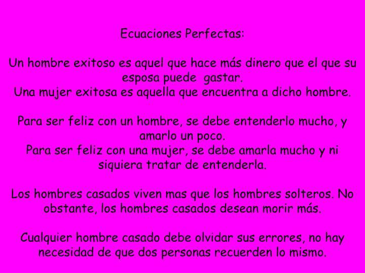 Ecuaciones Perfectas: