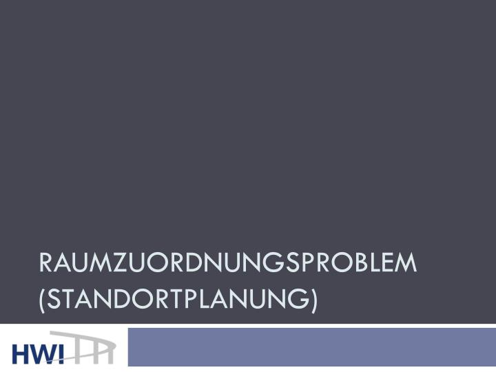 Raumzuordnungsproblem (Standortplanung)