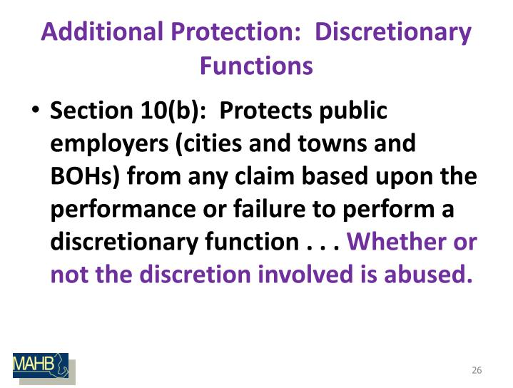 Additional Protection:  Discretionary Functions