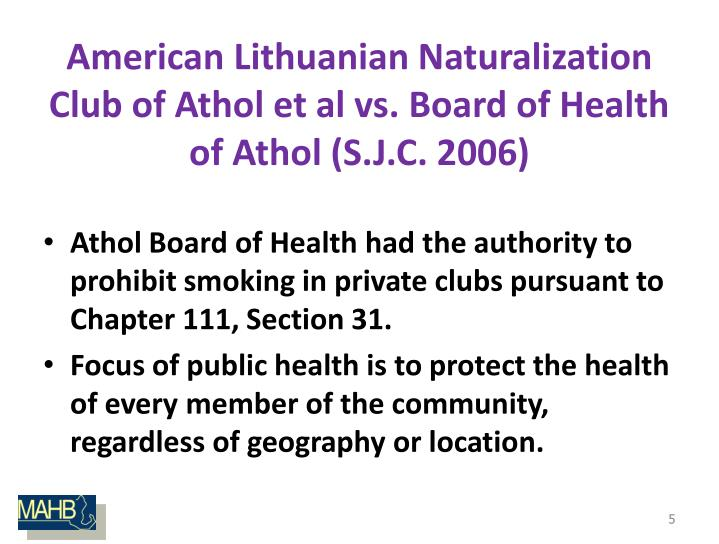 American Lithuanian Naturalization Club of Athol et al vs. Board of Health of Athol (S.J.C. 2006)