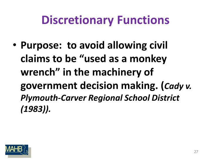 Discretionary Functions