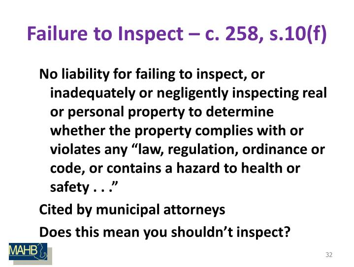 Failure to Inspect – c. 258, s.10(f)