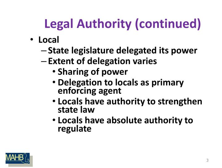 Legal authority continued