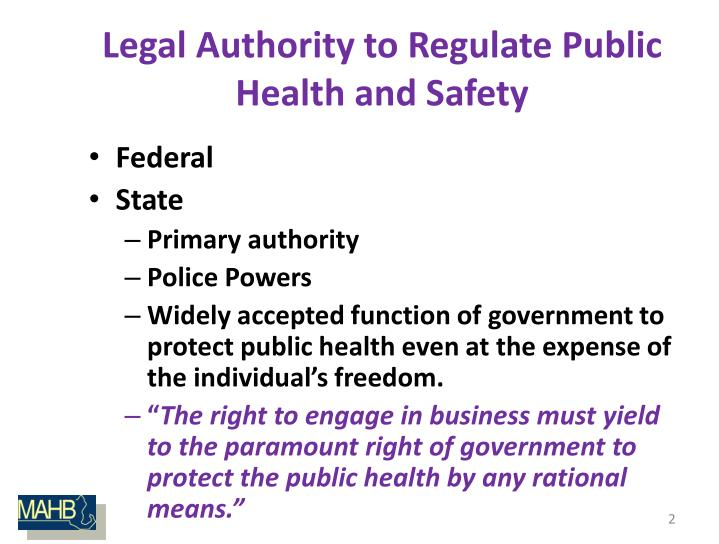 Legal authority to regulate public health and safety