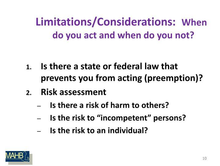 Limitations/Considerations: