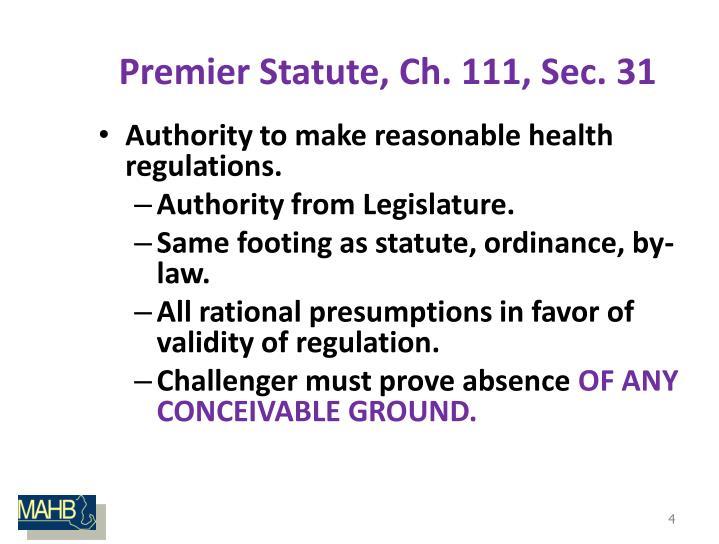 Premier Statute, Ch. 111, Sec. 31