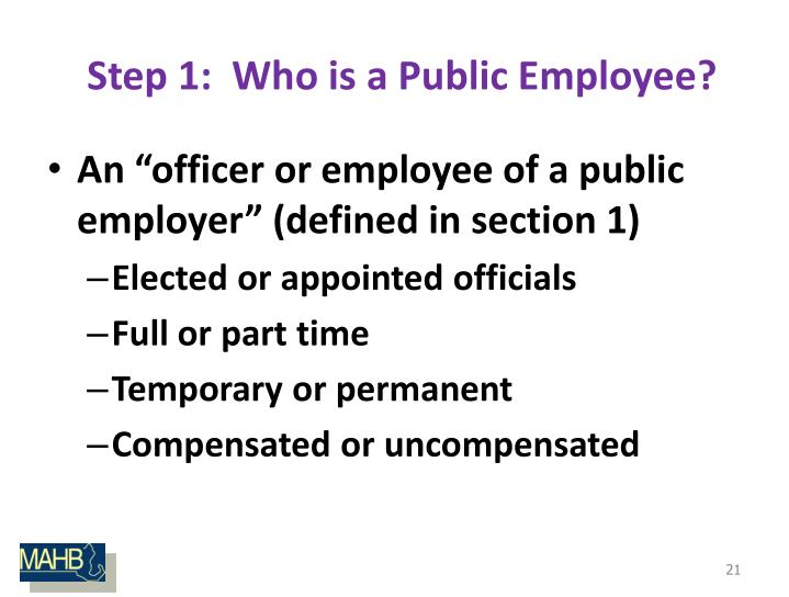 Step 1:  Who is a Public Employee?