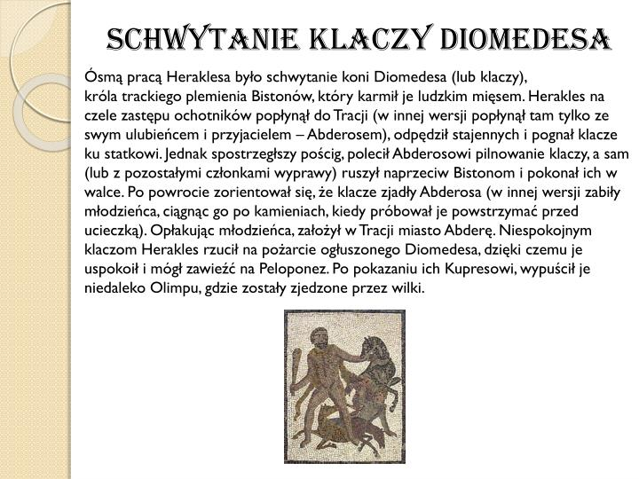 Schwytanieklaczy Diomedesa