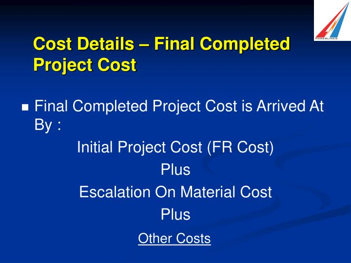 Cost Details – Final Completed Project Cost